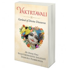 Vaktrtavali: Garland of Divine Discourses (New)